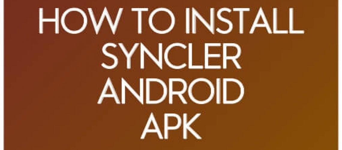 how-to-install-syncler-android-apk.jpg